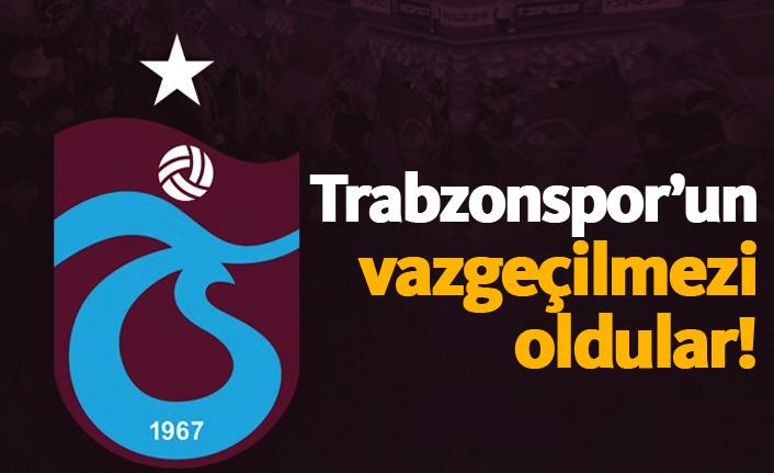 Trabzonspor'un vazgeçilmezi oldular