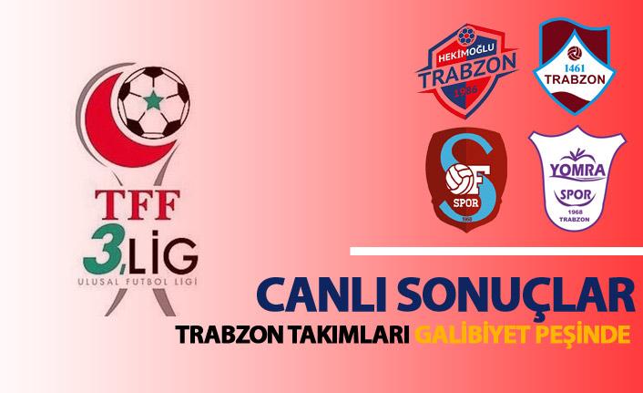 Trabzon takımları galibiyet peşinde! Canlı sonuçlar...