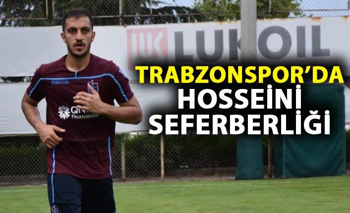 Trabzonspor'da Hosseini seferberliği