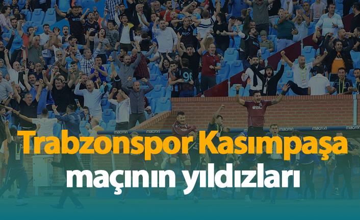 Trabzonspor - Kasımpaşa maçının yıldızları