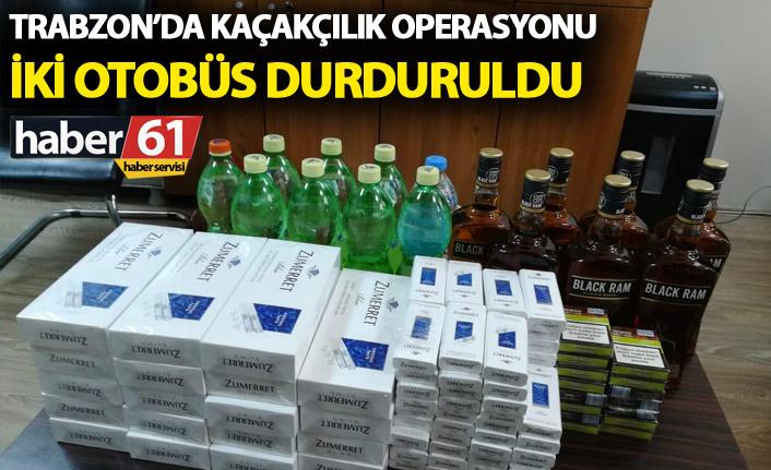 Trabzon'da kaçakçılık operasyonu - İki otobüs durduruldu