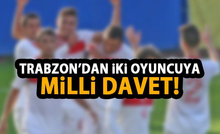 Trabzon'dan milli takıma iki oyuncu