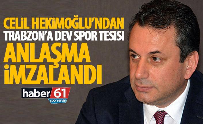Cemil Hekimoğlu'ndan Trabzon sporuna dev yatırım