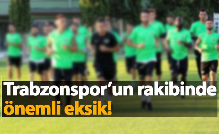 Trabzonspor'un rakibinde önemli eksik!