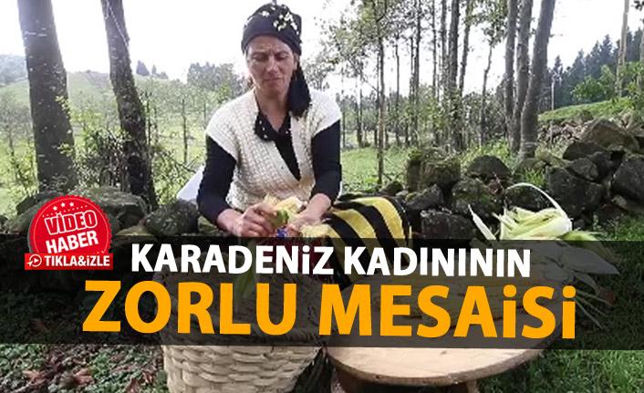 Karadeniz kadınının zorlu mesaisi böyle görüntülendi