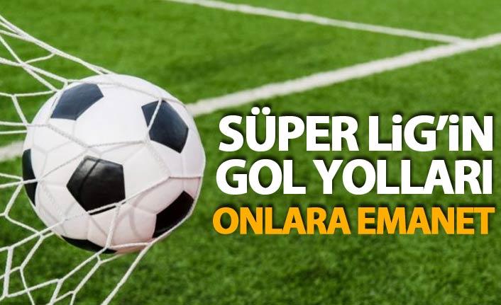 Süper Lig'in gol yolları onlara emanet
