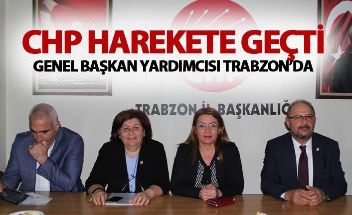 CHP Harekete geçti - Genel Başkan Yardımcısı Trabzon'da