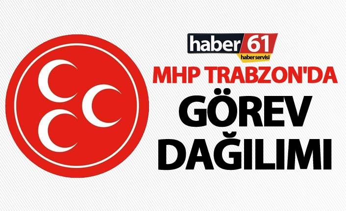 MHP Trabzon'da görev dağılımı yapıldı