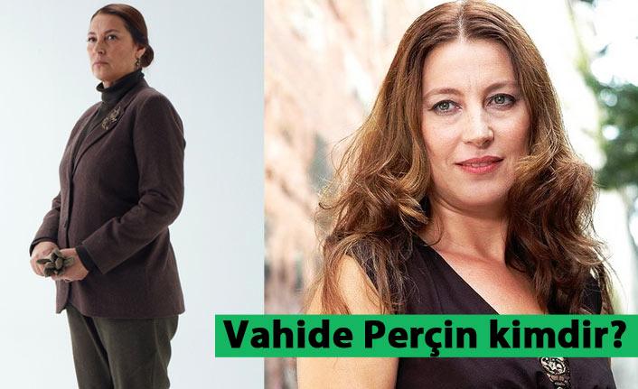 Vahide Perçin kimdir, kaç yaşındadır ve nerelidir?