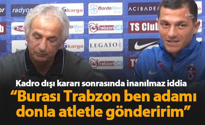Trabzonspor'un eski tercümanından flaş iddia: Ben adamı donla atletle gönderirim