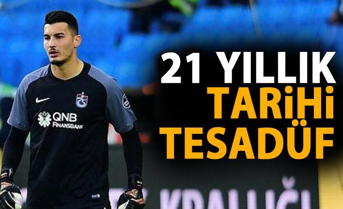 Trabzonspor'da 21 yıllık tarihi tesadüf