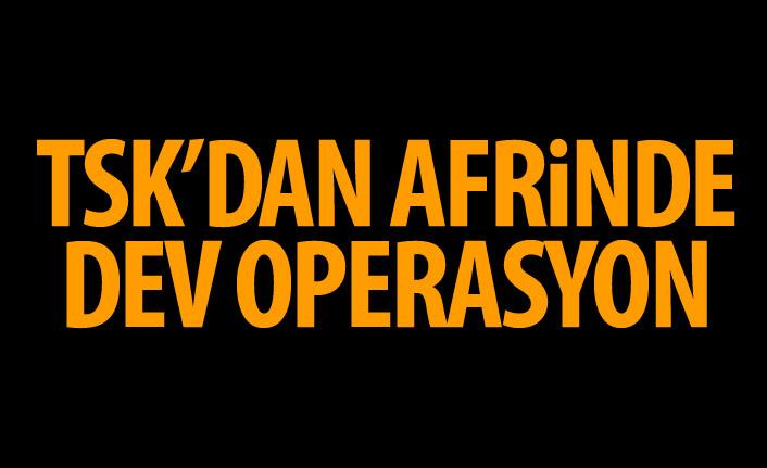 TSK Afrin'de operasyon başlattı