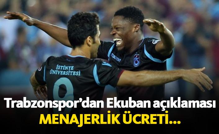 Trabzonspor'dan Ekuban açıklaması