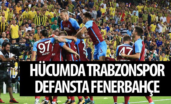 Hücumda Trabzonspor defansta Fenerbahçe