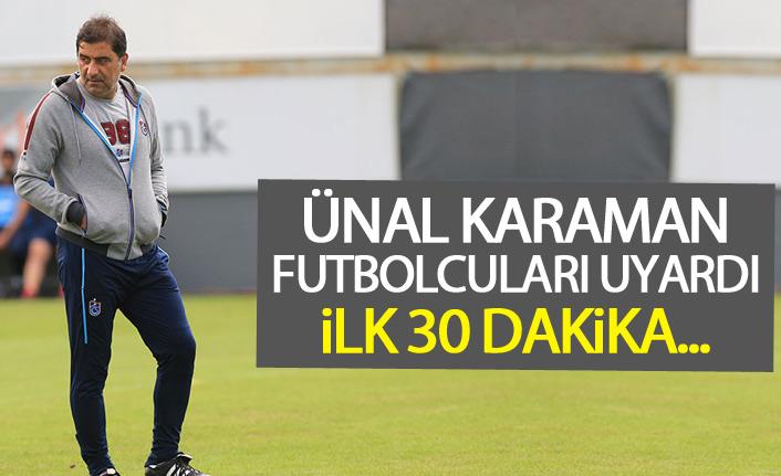 Ünal Karaman'dan futbolculara kritik uyarı!