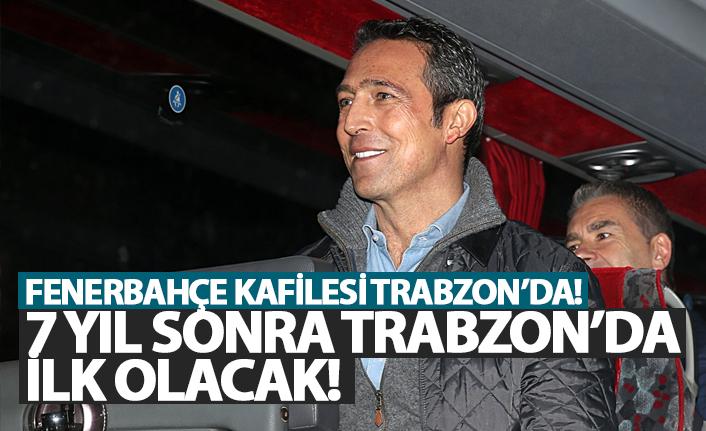 7 Yıl sonra Trabzon'da ilk olacak