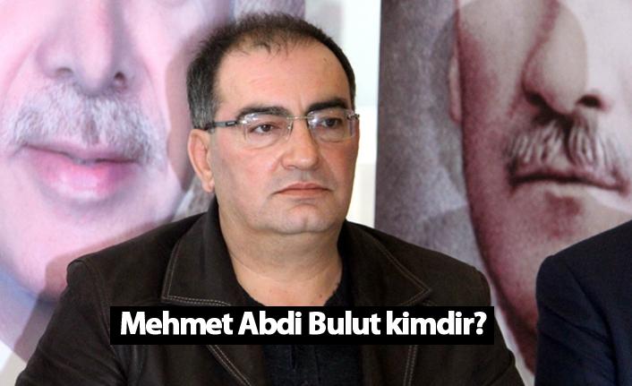 Kilis Belediye Başkanı Mehmet Abdi Bulut kimdir?