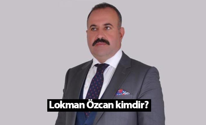 Siirt Belediye Başkan Adayı Lokman Özcan kimdir?