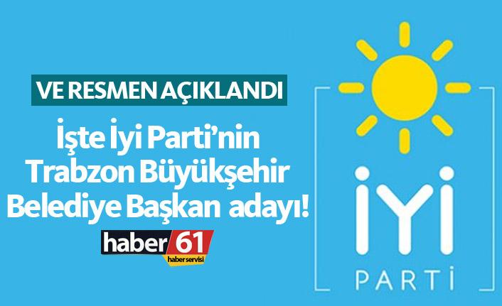 İyi Parti'nin Trabzon Büyükşehir adayı Atakan Aksoy oldu!