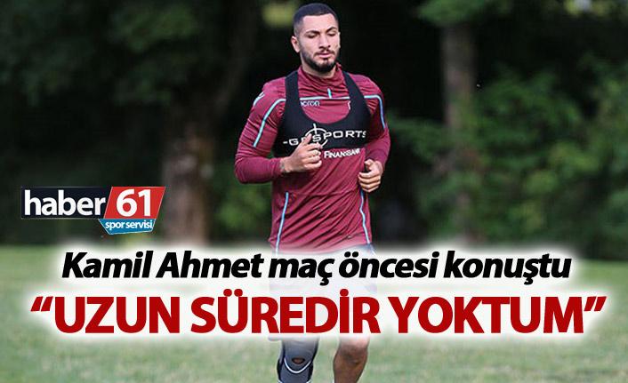 """Kamil Ahmet Çörekçi: """"Uzun süredir yoktum"""""""
