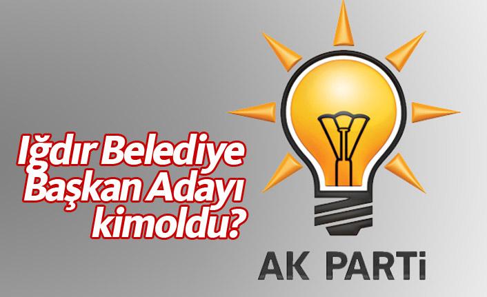 AK Parti Iğdır Belediye Başkan Adayı Adil Aşırım oldu?