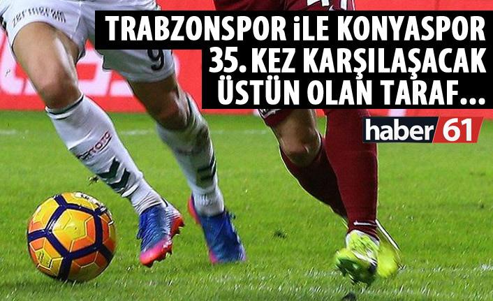 Trabzonspor ile Konyaspor 35. Kez
