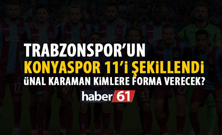 Trabzonspor'un Konyaspor 11'i şekillendi