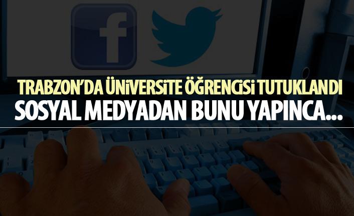 Trabzon'da öğrenci Cumhurbaşkanı'na hakaretten tutuklandı
