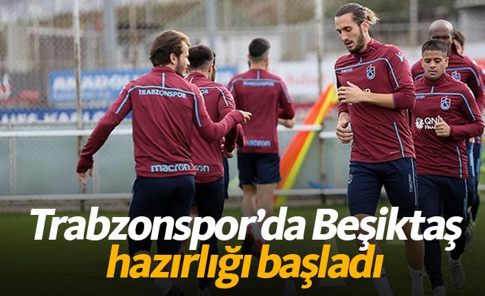 Trabzonspor'da Beşiktaş hazırlığı başladı