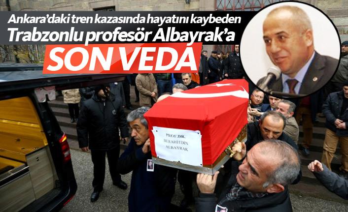 Ankara'daki kazada ölen Trabzonlu profesör Albayrak'a veda