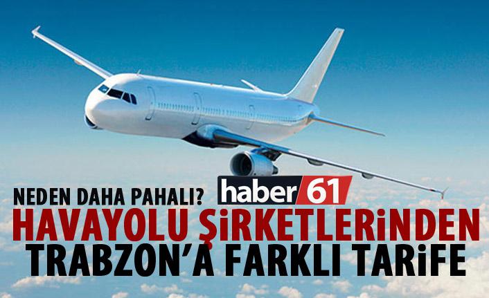 Hava yolu şirketlerinden Trabzon'a farklı tarife