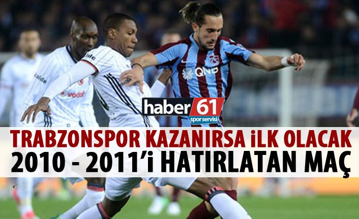 Trabzonspor kazanırsa 2011'den sonra ilk kez...