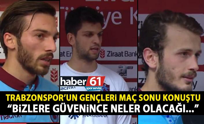Trabzonspor'un genç oyuncuları maç sonrası konuştu: Bize güvendiklerinde…