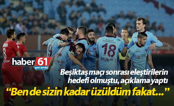 Beşiktaş maçından sonra hedef olmuştu; Sizin kadar ben de üzüldüm...