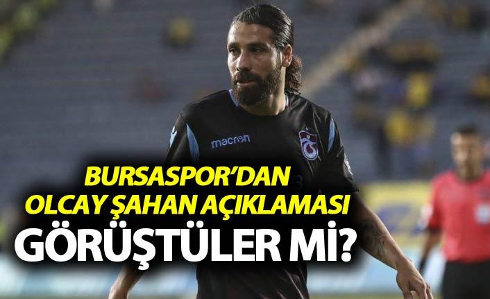 Bursaspor'dan Olcay Şahan Açıklaması