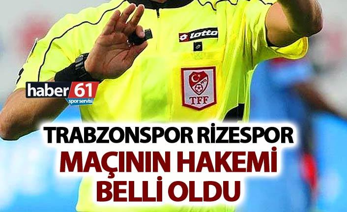 Trabzonspor Rizespor maçının hakemi belli oldu