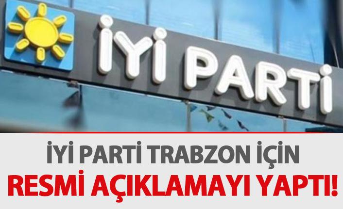 İyi Parti Trabzon için resmi açıklamayı yaptı