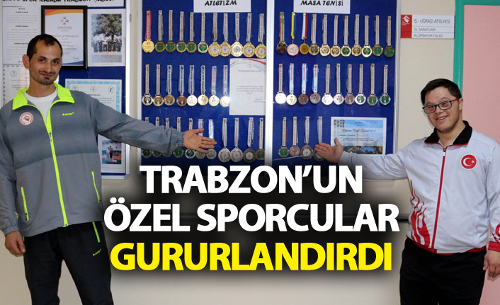 Trabzon'un özel sporcuları gururlandırdı