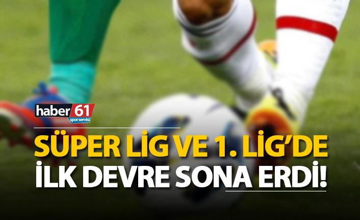 Spor Toto Süper Lig ve 1. Lig'de ilk devre sona erdi!
