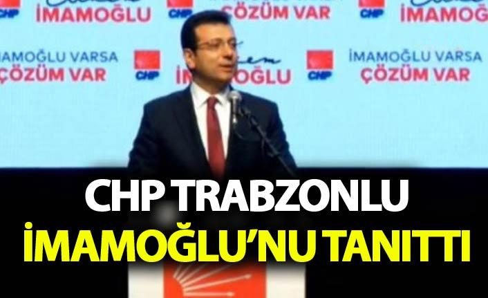 CHP İBB Başkan adayı Ekrem İmamoğlu'nun tanıttı