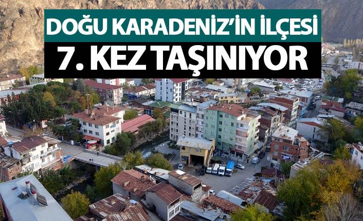 Doğu Karadeniz'deki ilçe 7. kez taşınacak