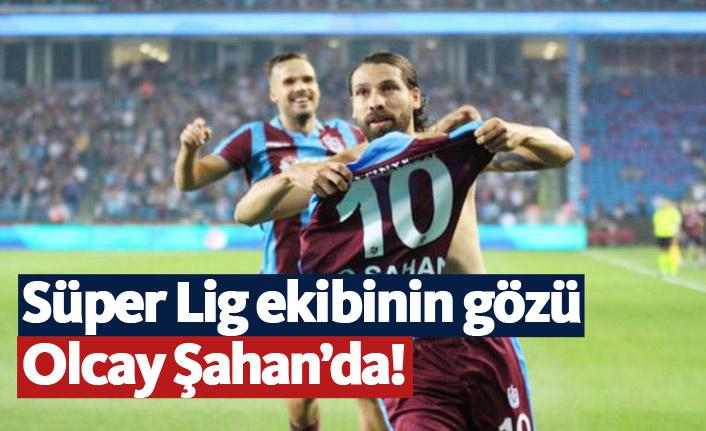 Süper Lig ekibinin gözü Olcay'da!