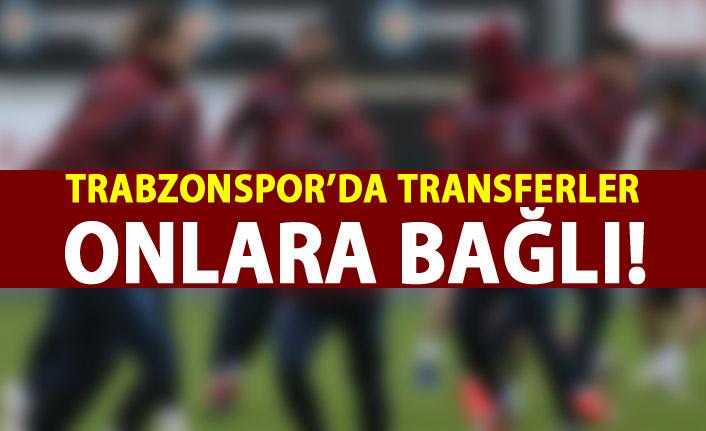 Trabzonspor'da transferlerler ona bağlı!