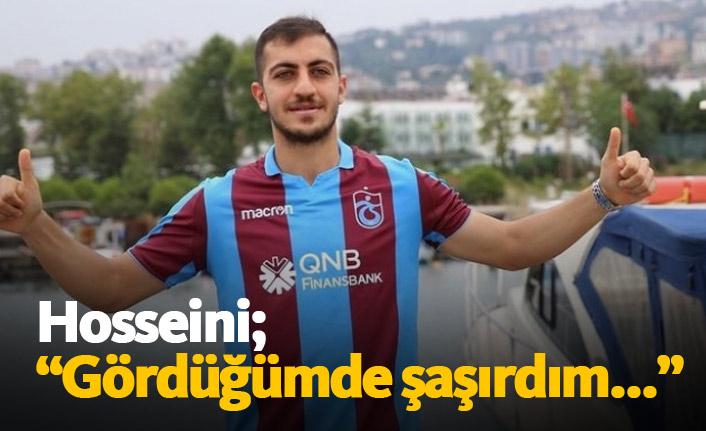 Hosseini Süper Lig'e çok şaşırmış