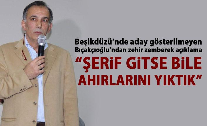 Beşikdüzü'nde aday gösterilmeyen Orhan Bıçakçıoğlu'ndan zehir zemberek açıklama