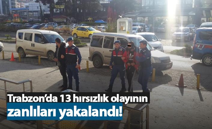 Trabzon'da 13 hırsızlık olayının zanlıları yakalandı!