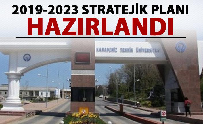 KTÜ'nün 2019-2023 Stratejik Planı