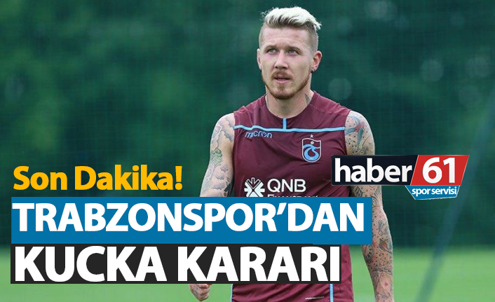 Son Dakika! Trabzonspor'dan Kucka kararı!