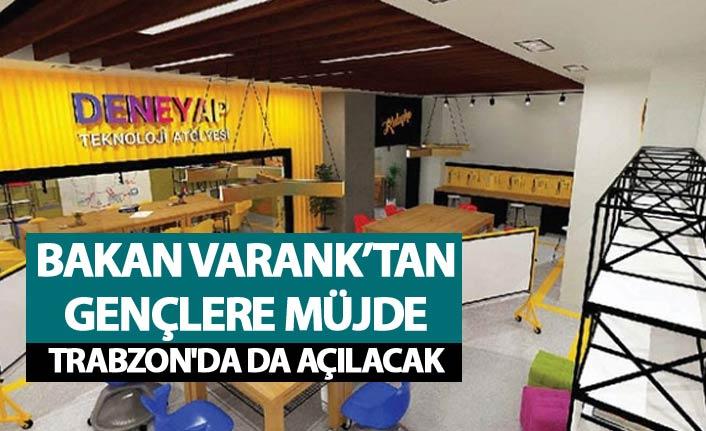 Bakan Varank'tan gençlere müjde - Trabzon'da da açılacak