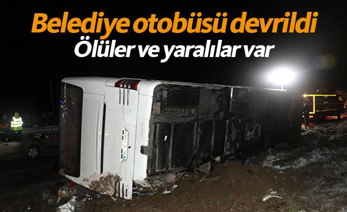 Belediye otobüsü devrildi! Ölüler ve yaralılar var